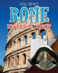 ANCIENT ROME INSIDE OUT: ANCIENT WORLDS INSIDE OUT