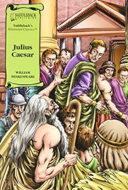JULIUS CAESAR: GRAPHIC NOVEL SADDLEBACK ILLUSTRATED CLASSICS