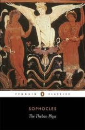 THE THEBAN PLAYS: PENGUIN CLASSICS