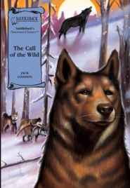 CALL OF THE WILD: GRAPHIC NOVEL SADDLEBACK ILLUSTRATED CLASSICS