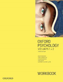 OXFORD PSYCHOLOGY UNITS 1+2 WORKBOOK 3E