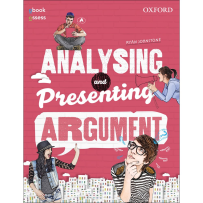 ANALYSING AND PRESENTING ARGUMENT STUDENT BOOK OBOOK/ASSESS