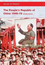 ACCESS TO HISTORY: THE PEOPLE'S REPUBLIC 1949-1976