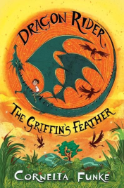 GRIFFIN'S FEATHER: DRAGON RIDER BOOK 2