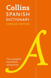 COLLINS SPANISH DICTIONARY CONCISE EDITION 9E