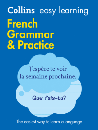 COLLINS EASY LEARNING FRENCH GRAMMAR AND PRACTICE 2E