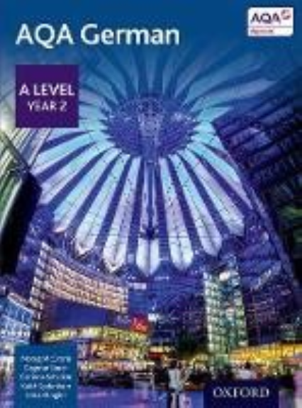 AQA LEVEL A GERMAN STUDENT BOOK REVISED