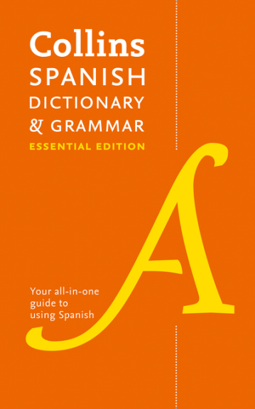 COLLINS SPANISH DICTIONARY AND GRAMMAR: ESSENTIAL EDITION (4E)