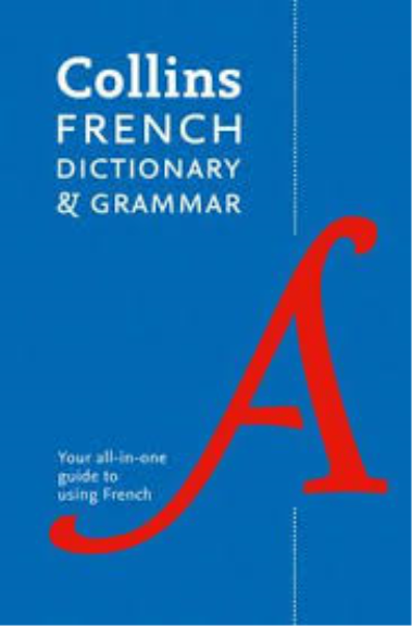 COLLINS FRENCH DICTIONARY AND GRAMMAR 8E
