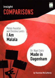 INSIGHT COMPARISONS: MALALA YOUSAFZAI'S I AM MALALA & DIR. NIGEL COLE'S MADE IN DAGENHAM + EBOOK BUNDLE