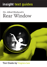 INSIGHT TEXT GUIDE: REAR WINDOW