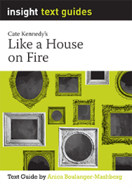 INSIGHT TEXT GUIDE: LIKE A HOUSE ON FIRE + EBOOK BUNDLE