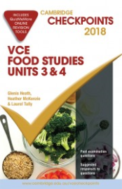 CHECKPOINTS VCE FOOD STUDIES UNITS 3&4 2018 + QUIZ ME MORE
