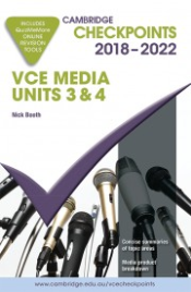 CHECKPOINTS VCE MEDIA UNITS 3&4 2018 - 2022 + QUIZ ME MORE