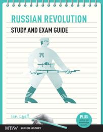 RUSSIAN REVOLUTION STUDY & EXAM GUIDE HTAV