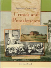 CRIMES AND PUNISHMENT: AUSTRALIA'S CONVICT PAST