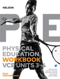 NELSON PHYSICAL EDUCATION VCE UNITS 3&4 PEAK PERFORMANCE WORKBOOK 3E