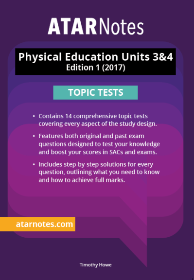 Buy Book - ATARNOTES PHYSICAL EDUCATION UNITS 3&4 TOPIC