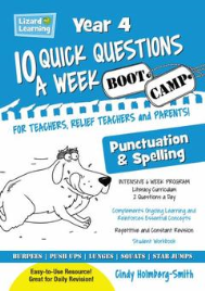 10 QUICK QUESTIONS A WEEK: SPELLING & PUNCTUATION BOOTCAMP YEAR 4