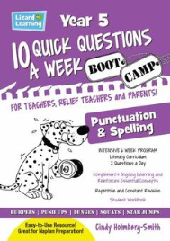 10 QUICK QUESTIONS A WEEK: SPELLING & PUNCTUATION BOOTCAMP YEAR 5