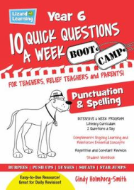 10 QUICK QUESTIONS A WEEK: SPELLING & PUNCTUATION BOOTCAMP YEAR 6
