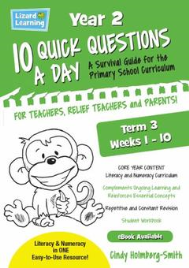 10 QUICK QUESTIONS A DAY YEAR 2: TERM 3