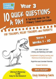 10 QUICK QUESTIONS A DAY YEAR 3: TERM 1