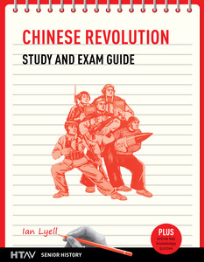 CHINESE REVOLUTION STUDY & EXAM GUIDE HTAV