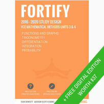 TRIUMPH TUTORING: FORTIFY VCE MATHEMATICAL METHODS UNITS 3 & 4 2016-2020
