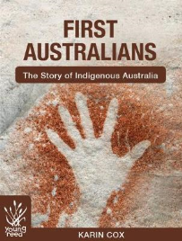 FIRST AUSTRALIANS: THE STORY OF INDIGENOUS AUSTRALIA