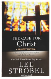 A CASE FOR CHRIST (REVISED STUDENT)
