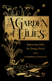 A GARDEN OF LILIES: IMPROVING TALES FOR YOUNG MINDS