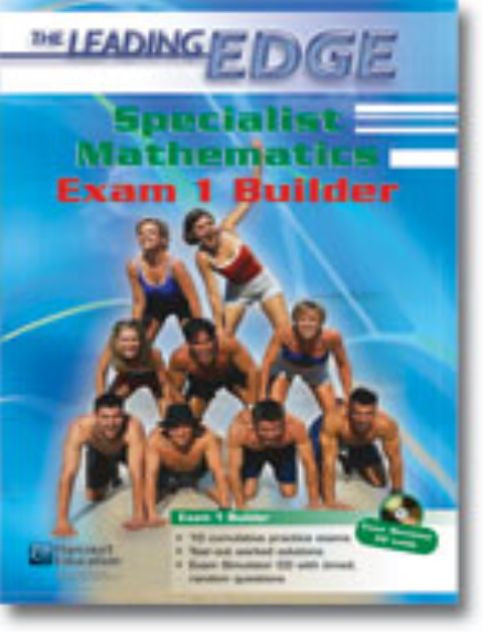 Buy Book - LEADING EDGE SPECIALIST MATHEMATICS EXAM 1 BUILDER