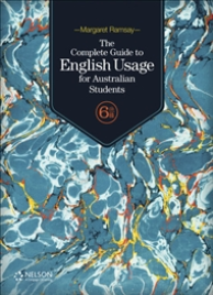 THE COMPLETE GUIDE TO ENGLISH USAGE FOR AUSTRALIAN STUDENTS 6E