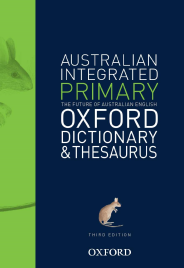 AUSTRALIAN PRIMARY INTEGRATED DICTIONARY AND THESAURUS 3E