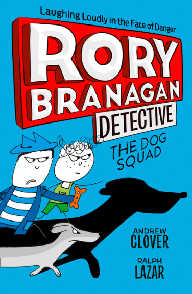 THE DOG SQUAD: RORY BRANAGAN BOOK 2