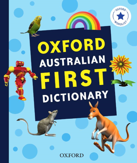 Buy Book - OXFORD AUSTRALIAN FIRST DICTIONARY   Lilydale Books
