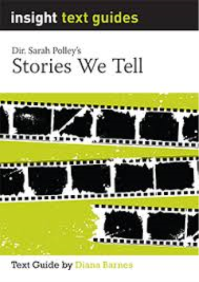 INSIGHT TEXT GUIDE: STORIES WE TELL