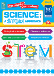 SCIENCE: A STEM APPROACH YEAR 2