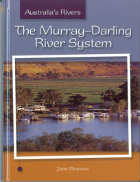 THE MURRAY-DARLING RIVER SYSTEM: AUSTRALIA'S RIVERS