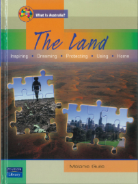THE LAND: WHAT IS AUSTRALIA