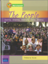 THE PEOPLE: WHAT IS AUSTRALIA
