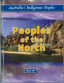 PEOPLES OF THE NORTH AUSTRALIA'S INDIGENOUS PEOPLE