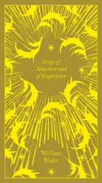 SONGS OF INNOCENCE AND EXPERIENCE WILLIAM BLAKE