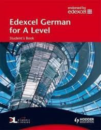 EDEXCEL GERMAN FOR A LEVEL STUDENT'S BOOK PLUS CD