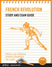 FRENCH REVOLUTION STUDY & EXAM GUIDE HTAV