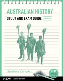 AUSTRALIAN HISTORY STUDY & EXAM GUIDE HTAV