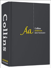COLLINS GERMAN DICTIONARY COMPLETE AND UNABRIDGED 9E