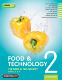 FOOD & TECHNOLOGY VCE UNITS 3 & 4 BOOK 2 3E & EBOOKPLUS
