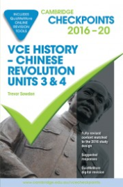 CHECKPOINTS VCE HISTORY: CHINESE REVOLUTION UNITS 3&4 2016 - 2020 + QUIZ ME MORE